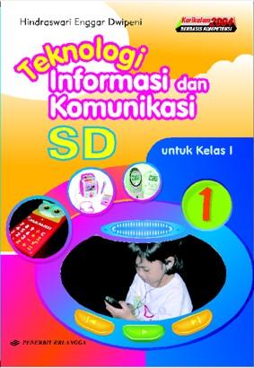 Untuk detail sampul buku TIK SD KBK bisa lihat di sini